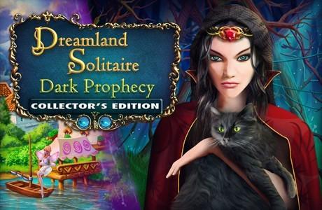 Dreamland Solitaire: Dark Prophecy. Collector's Edition
