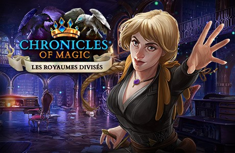 Chronicles of Magic: Les Royaumes Divisés