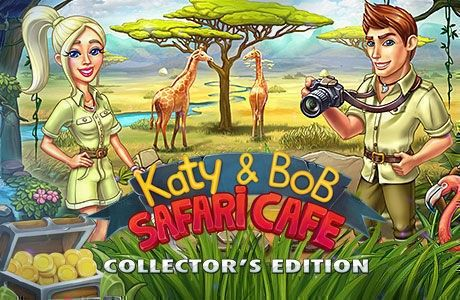 Katy and Bob: Safari Cafe. Collector's Edition